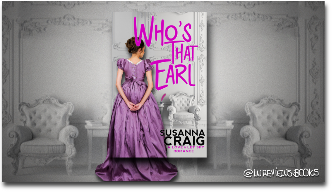 Who's That Earl, by Susanna Craig