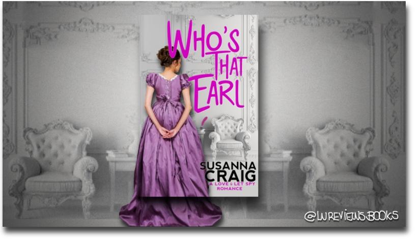 Who's That Earl, by Susanna Craig