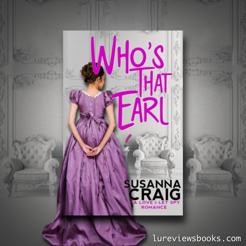 Graphic by @lureviewsbooks for Who's That Earl - book by Susanna Craig